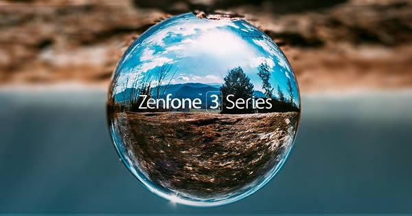 ASUS เผยโฉมสมาร์ทโฟน ZenFone 3 Laser และ ZenFone 3 Max สองรุ่นใหม่ตระกูล Zenfone 3