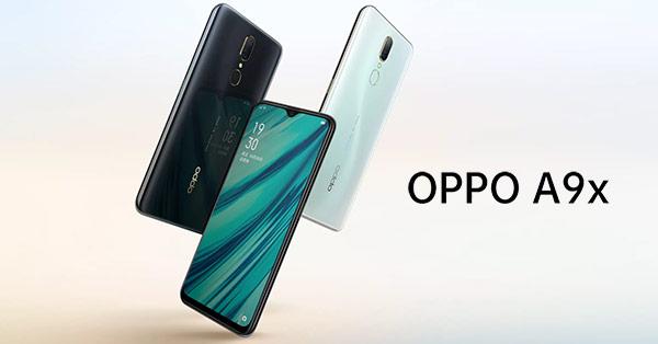 เปิดตัว Oppo A9x  สมาร์ทโฟนกล้องหลังคู่พร้อมรองรับ VOOC 3.0 หรือชาร์จไว พร้อมวางจำหน่ายในราคา 9,xxx บาท